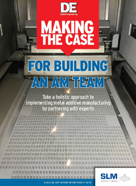 """Making the Case for Building an AM Team"" argues that a multidisciplinary team of experts made up of engineers partnered with the right vendor is key to maximizing the potential and benefits of metal additive manufacturing technology."